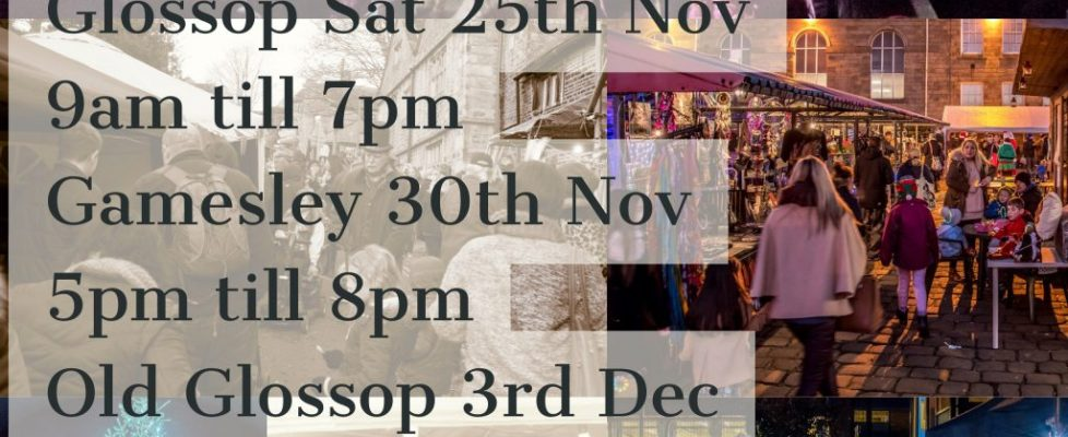Gamesley, Glossop and Old Glossop Christmas Markets